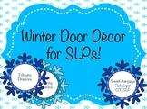 Winter Door Decor for SLPs!