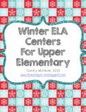 Winter ELA Centers for Upper Elementary