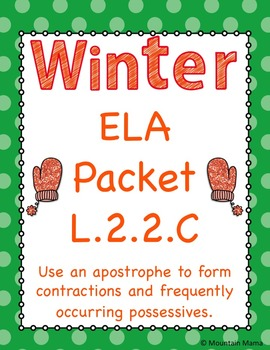 Winter ELA Language 2.2.C Contractions and Possessives Wor