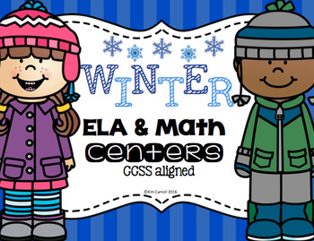 Winter  ELA and Math Centers {CCSS Aligned}