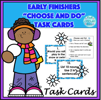 "Winter Early Finishers, ""Choose and Do!"" Task Cards"