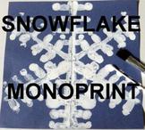 "Winter ""Easy-art"" and Language-ART Snowflake Monoprint"