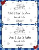Winter Emergent Reader - Clothing Theme
