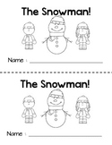Winter Emergent Reader, The Snowman!  With Sequence Activity ESL