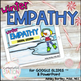 Winter Empathy Digital Lesson for School Counseling #dista
