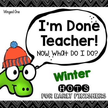 Winter Early Finisher Enrichment Activities - I'm Done Teacher!