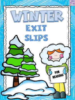Winter Exit Slips for Reading