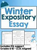 Winter Expository Essay - Grades 6-10 - CCSS Aligned