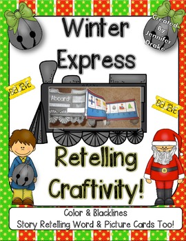 'Winter Express' Retelling Craftivity!  Color & B&W PLUS Retelling Cards!