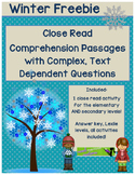 Winter FREEBIE - Close Read Comprehension Passages with Complex Questions