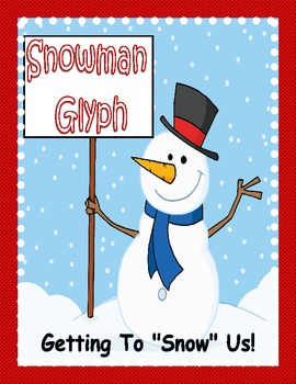 Winter FREEBIE: Snowman Glyph Activity