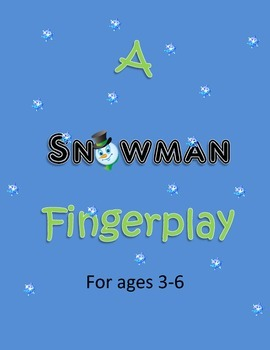 Winter Finger Play- Snowen