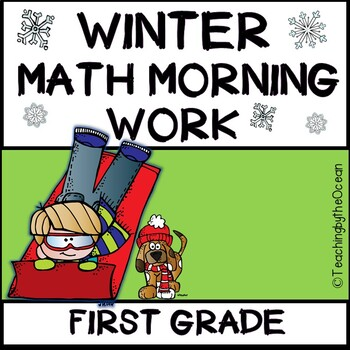 Winter First Grade Math Morning Work
