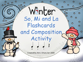 Winter - Flashcards and Composition Activity to Practice So, Mi and La
