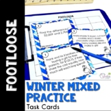 Mixed Math Practice Task Cards - Winter Footloose Math Game