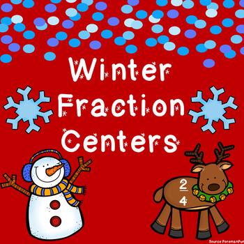 Winter Fraction Math Centers ~ Activities & Games