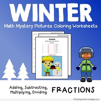 Operations with Fractions, Winter Coloring Mystery Pictures Fractions Worksheets