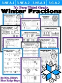Winter Fractions NO PREP 3rd Grade Edition - 3.NF.A.1 3.NF.A.2 3.NF.A.3