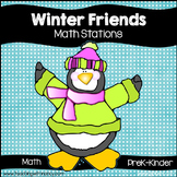 Winter Friends Kindergarten Math Stations