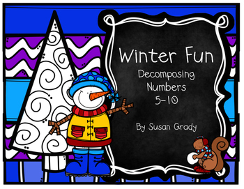 Winter Fun:  Decompose Numbers 5-10