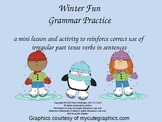Winter Fun Irregular Verbs Interactive PowerPoint Activity CCSS L.2.1d L.3.1d