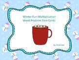 Winter Fun Multiplication Word Problem Task Cards