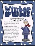 Winter Fun! Synonym-Antonym Card Game