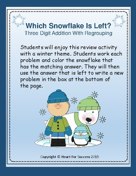 Winter Fun:  Which Snowflake Is Left? Three Digit Addition With Regrouping