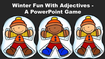 Winter Fun With Adjectives - A PowerPoint Game