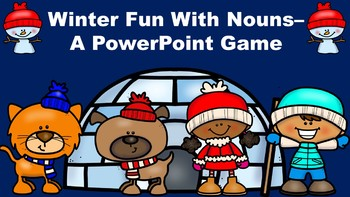 Winter Fun With Nouns - A PowerPoint Game