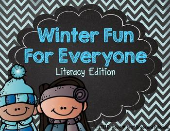 Winter Fun for Everyone-Literacy Edition