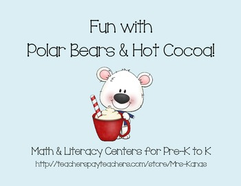 Winter Fun with Polar Bears & Hot Cocoa - Math & Literacy for Pre-K to K