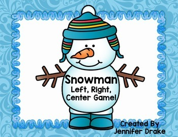 Winter Game! Snowman Left, Right, Center; Great for Left/Right Review!