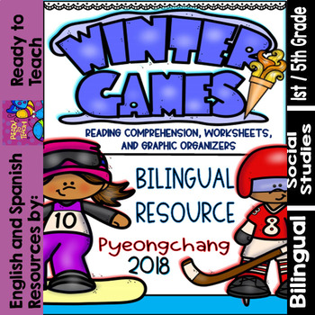 Winter Games 2018 - Worksheets,Reading Comprehension and posters -  Bilingual