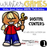 Winter Games-FIRST Grade DIGITAL Math Centers