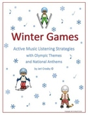 Winter Games - Active Listening Strategies w/ Olympic Themes & National Anthems