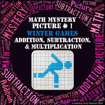 Winter Games Math Mystery Picture #1  ~ Addition, Subtract