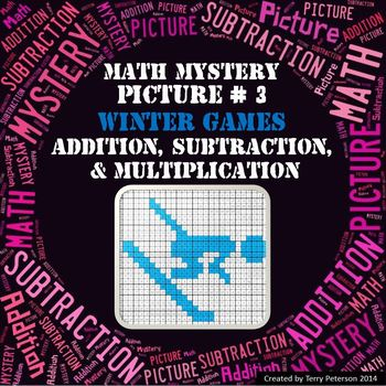 Winter Games Math Mystery Picture #3  ~ Addition, Subtraction, & Multiplication