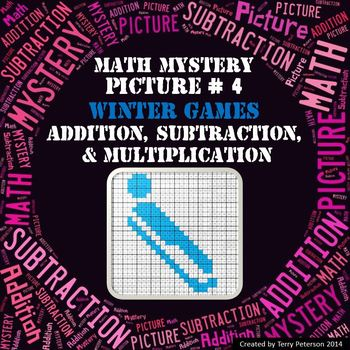 Winter Games Math Mystery Picture #4  ~ Addition, Subtraction, & Multiplication
