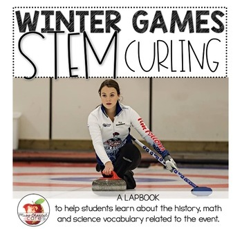 Winter Games STEM and Lapbook: Curling