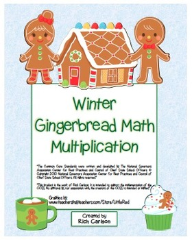 """Winter Gingerbread Math"" Mixed Multiplication - Common Core (blackline & color)"