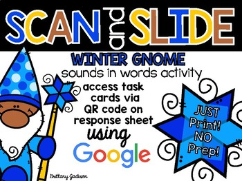 Winter Gnome Sounds in Words QR Code Scan and Slide Activity