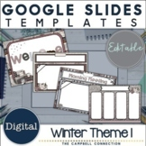 Winter Google Slides Template 1 | Editable | Distance Learning