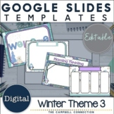 Winter Google Slides Template 3 | Editable | Distance Learning