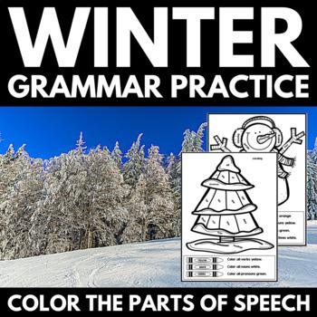 Winter Grammar Practice: Color the Parts of Speech - Nouns, Pronouns, Verbs