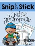 Winter Grammar: Snip and Stick