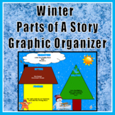 Winter Graphic Organizer Parts of a Story - Digital - Ready for Google Classroom