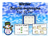 Winter Graphic Organizers for SLPs