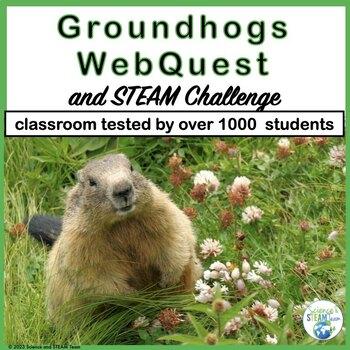 Groundhog WebQuest and STEM / STEAM Challange