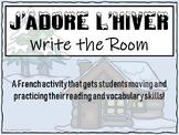 Winter/Hiver Write the Room - Écris la salle Core French &